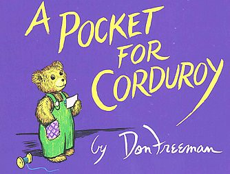 A Pocket for Corduroy ( Corduroy)by Don Freeman (Board Book)