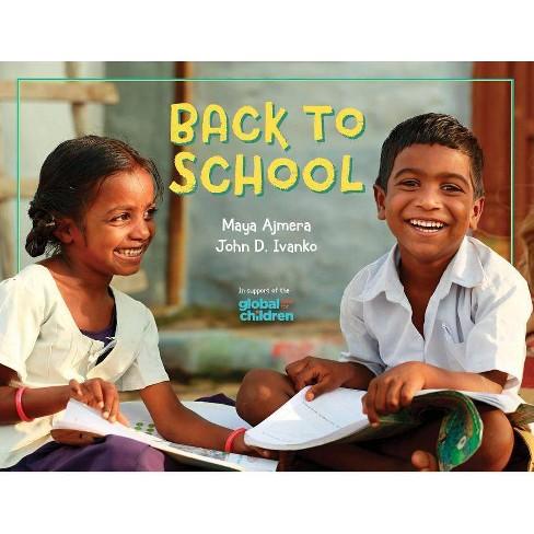 Back to School - by  Maya Ajmera & John D Ivanko (Hardcover) - image 1 of 1