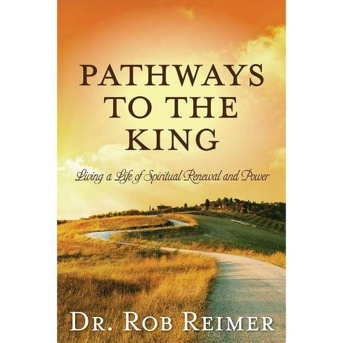 Pathways to the King - by  Rob Reimer (Paperback) - image 1 of 1