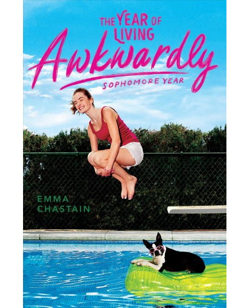 Year of Living Awkwardly : Sophomore Year -  by Emma Chastain (Hardcover) - image 1 of 1