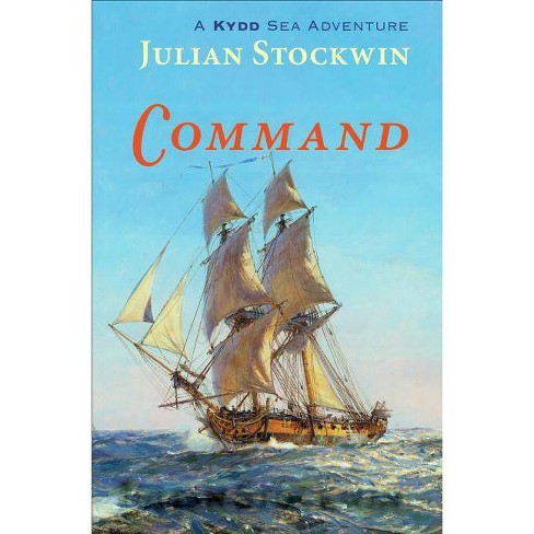 Command - (Kydd Novels) by  Julian Stockwin (Paperback) - image 1 of 1