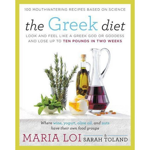 The Greek Diet - by  Maria Loi & Sarah Toland (Paperback) - image 1 of 1