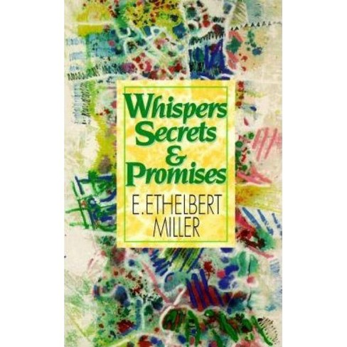 Whispers, Secrets and Promises - by  E Ethelbert Miller (Paperback) - image 1 of 1