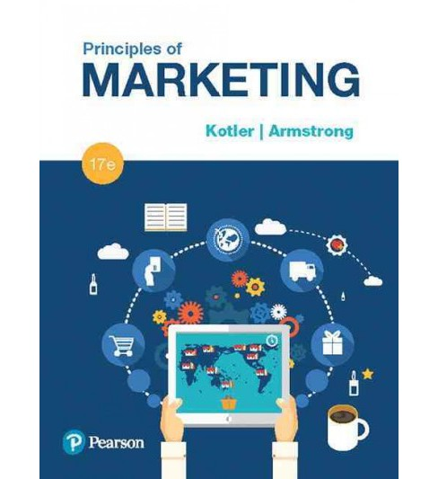 Principles of Marketing (Hardcover) (Philip Kotler & Gary Armstrong) - image 1 of 1