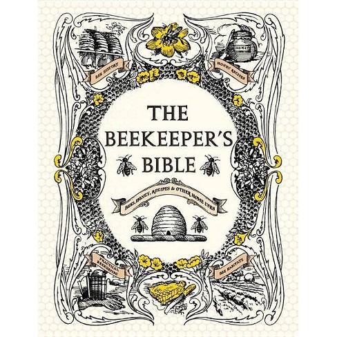 The Beekeeper's Bible - by  Richard a Jones & Sharon Sweeney-Lynch (Hardcover) - image 1 of 1