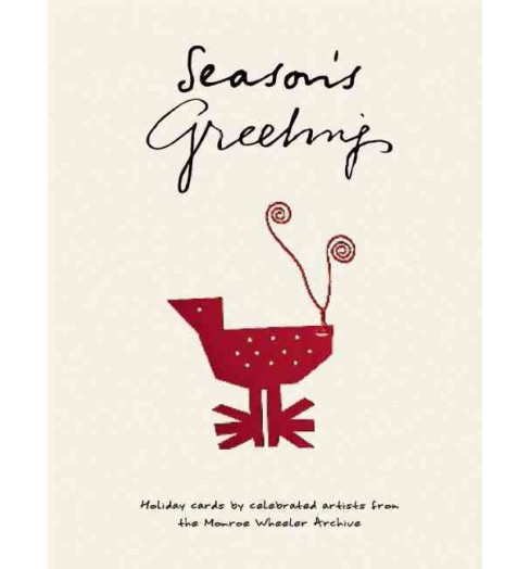 Season's Greetings : Holiday cards by celebrated artists from the Monroe Wheeler Archive (Hardcover) - image 1 of 1