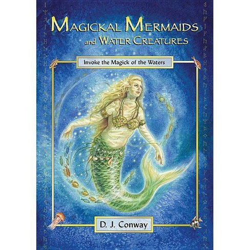 Magickal Mermaids and Water Creatures - by  D J Conway (Paperback) - image 1 of 1