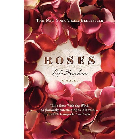 Roses - by  Leila Meacham (Paperback) - image 1 of 1