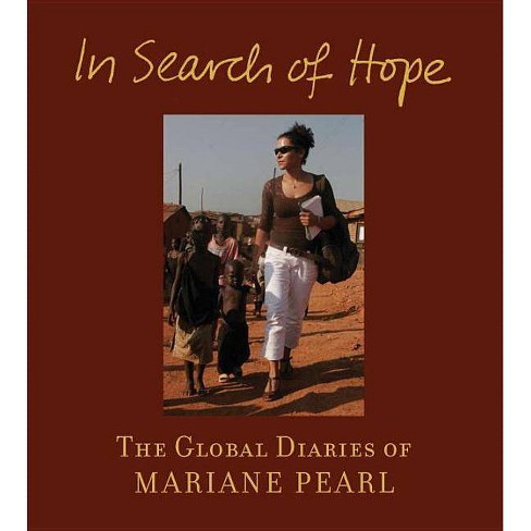 In Search of Hope - by  Mariane Pearl (Hardcover) - image 1 of 1