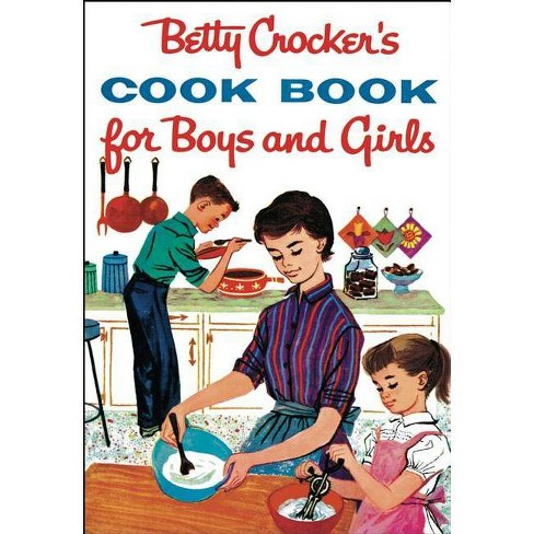 Betty Crocker's Cookbook for Boys and Girls - (Betty Crocker Cooking) (Hardcover) - image 1 of 1