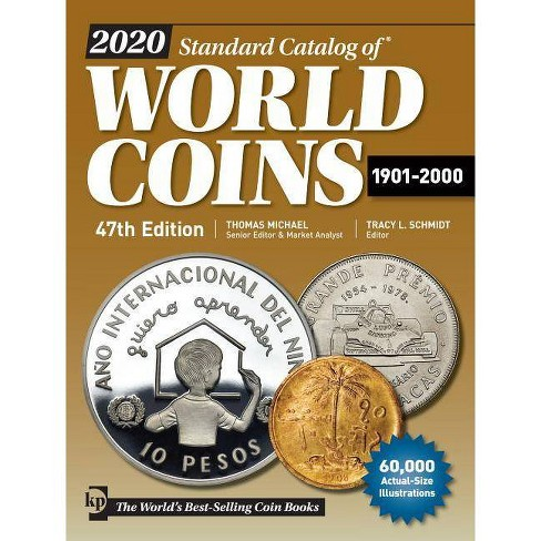 2020 Standard Catalog of World Coins 1901-2000 - 47 Edition (Paperback)