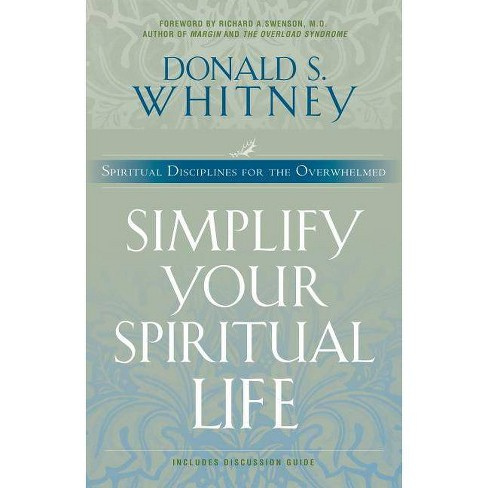 Simplify Your Spiritual Life - (Living the Questions) by  Donald Whitney (Paperback) - image 1 of 1
