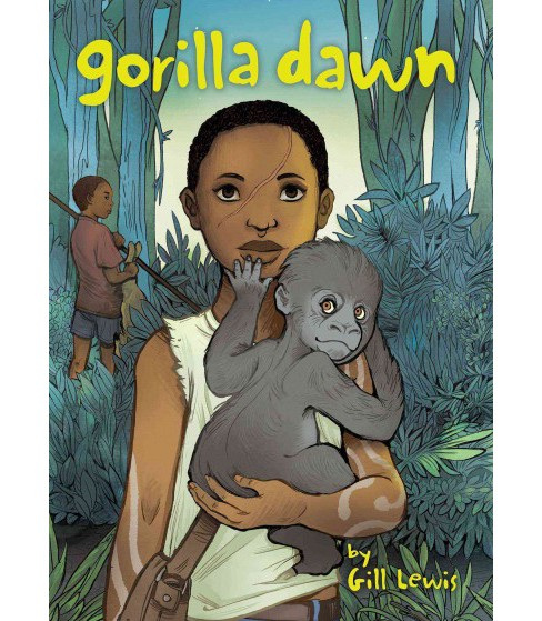 Gorilla Dawn (Hardcover) (Gill Lewis) - image 1 of 1