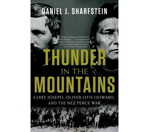 Thunder in the Mountains : Chief Joseph, Oliver Otis Howard, and the Nez Perce War - Reprint (Paperback) - image 1 of 1