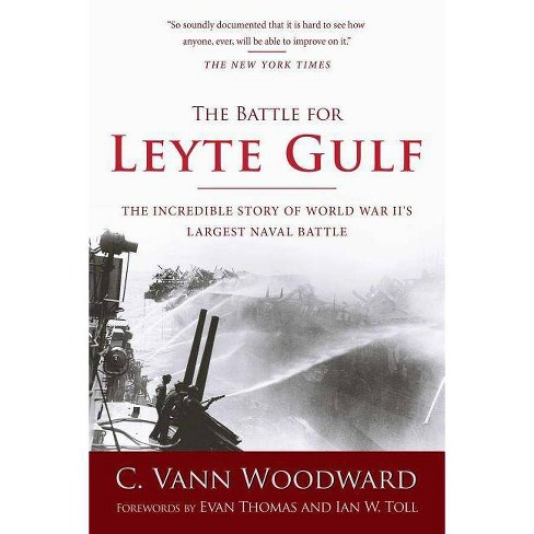 The Battle for Leyte Gulf - by  C Vann Woodward (Paperback) - image 1 of 1