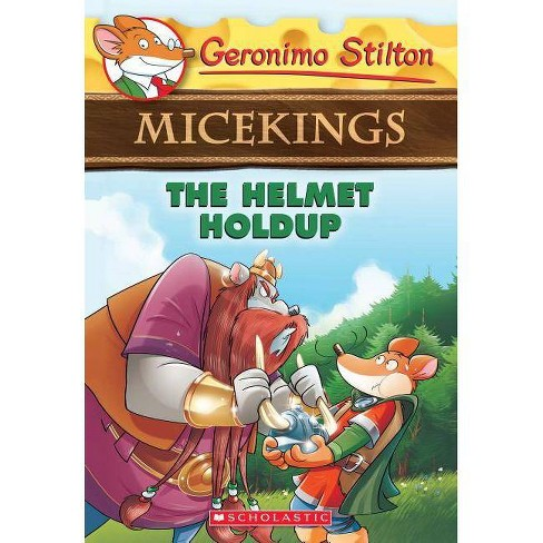 The Helmet Holdup - (Geronimo Stilton Micekings) by  Geronimo Stilton (Paperback) - image 1 of 1