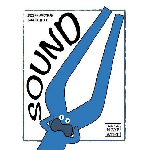 Sound - (Building Blocks of Physical Science/Soft Cover) by  Joseph Midthun (Paperback) - image 1 of 1