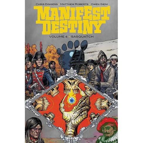 Manifest Destiny, Volume 4 - by  Chris Dingess (Paperback) - image 1 of 1
