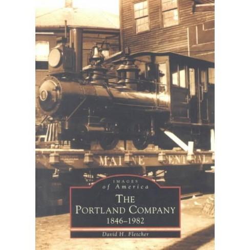 The Portland Company: 1846-1982 - image 1 of 1