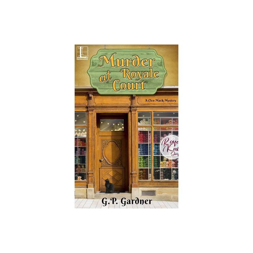 Murder at Royale Court - by G P Gardner (Paperback)