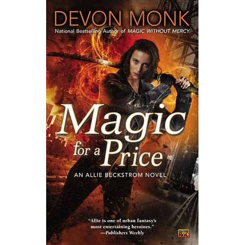 Magic for a Price - (Allie Beckstrom Novels) by  Devon Monk (Paperback) - image 1 of 1