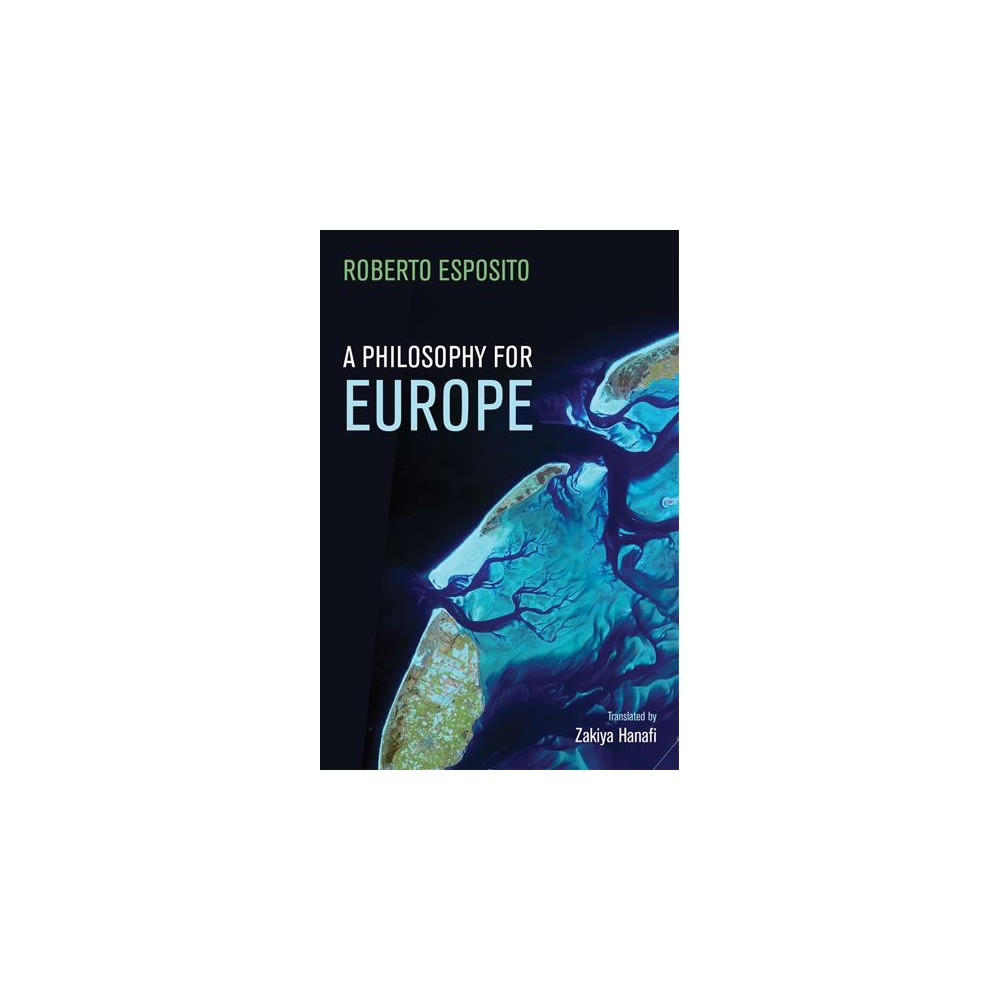 Philosophy for Europe : From the Outside - Tra by Roberto Esposito (Paperback)