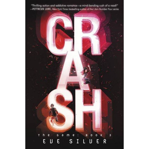 Crash - (Game)by Eve Silver (Paperback)