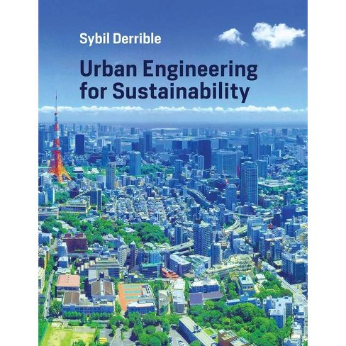 Urban Engineering for Sustainability - (Mit Press) by  Sybil Derrible (Hardcover) - image 1 of 1