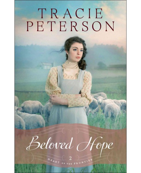 Beloved Hope (Paperback) (Tracie Peterson) - image 1 of 1