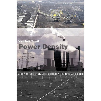Power Density - (Mit Press) by  Vaclav Smil (Paperback)