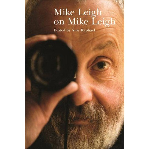 Mike Leigh on Mike Leigh - (Directors on Directors) by  Amy Raphael (Paperback) - image 1 of 1