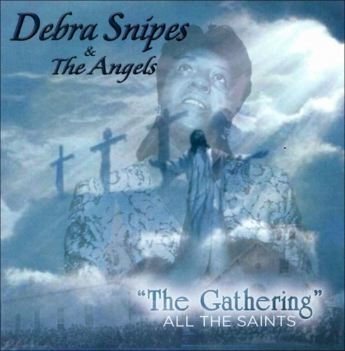 Debra snipes - Gathering:All the saints (CD) - image 1 of 1