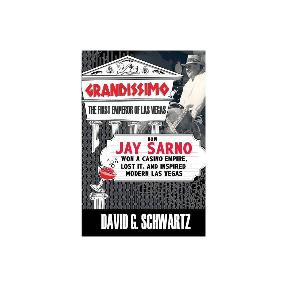 ISBN 9780990001607 product image for Grandissimo - by David G Schwartz (Paperback) | upcitemdb.com