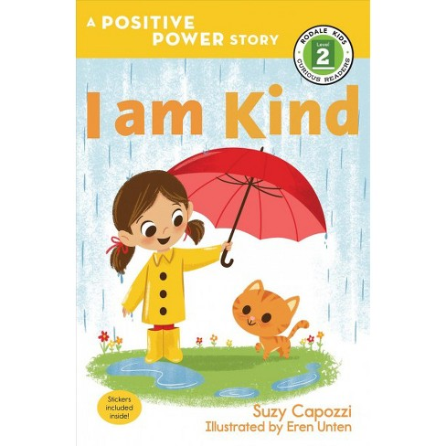 I Am Kind - (Rodale Kids Curious Readers/Level 2) by  Suzy Capozzi (Paperback) - image 1 of 1