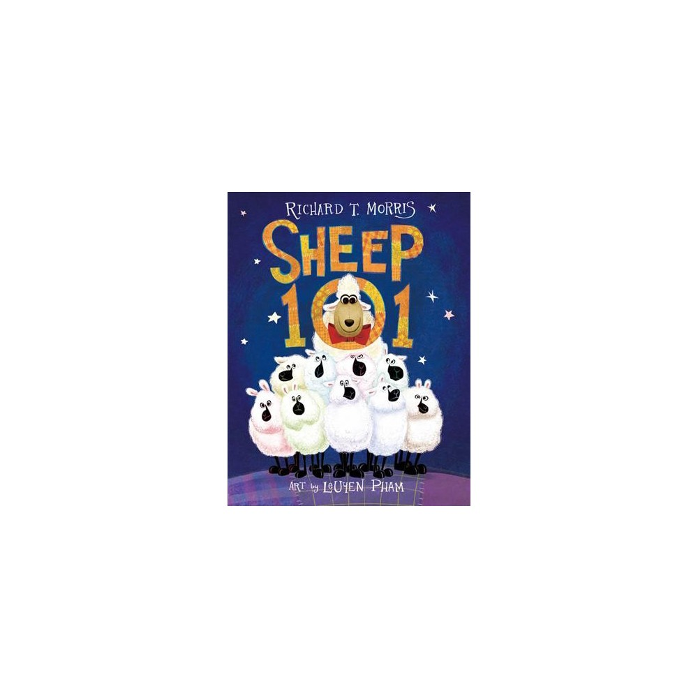 Sheep 101 - by Richard T. Morris (School And Library)