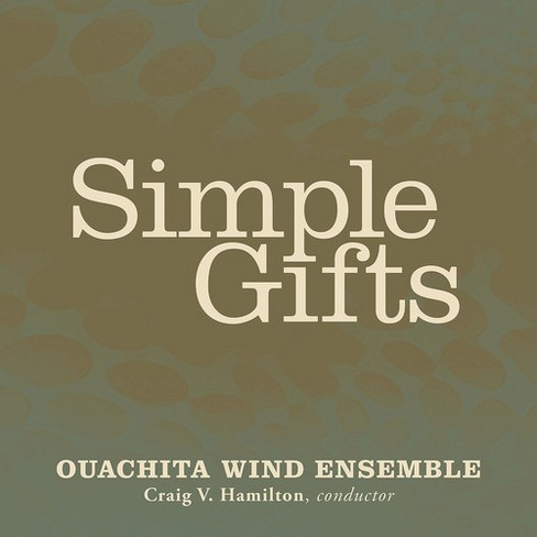 Ouachita Wind Ensemb - Simple Gifts (CD) - image 1 of 1
