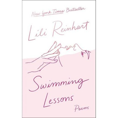 Swimming Lessons: Poems - by Lili Reinhart (Paperback)