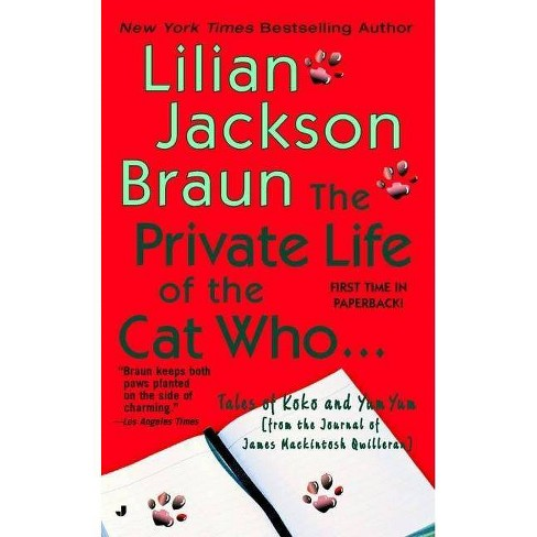 The Private Life of the Cat Who... - (Cat Who Short Stories) by  Lilian Jackson Braun (Paperback) - image 1 of 1