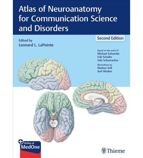 Atlas of Neuroanatomy for Communication Science and Disorders -  by Leonard L. Lapointe (Paperback) - image 1 of 1