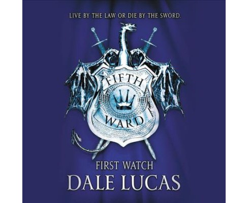 First Watch : Library Edition (Unabridged) (CD/Spoken Word) (Dale Lucas) - image 1 of 1