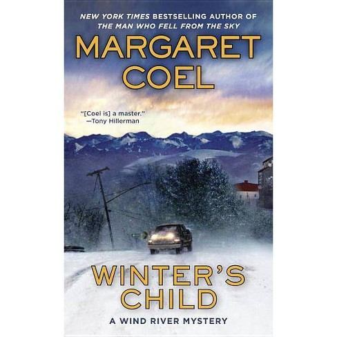 Winter's Child - (Wind River Mystery) by  Margaret Coel (Paperback) - image 1 of 1
