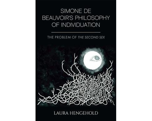 Simone de Beauvoir's Philosophy of Individuation : The Problem of the Second Sex -  (Hardcover) - image 1 of 1