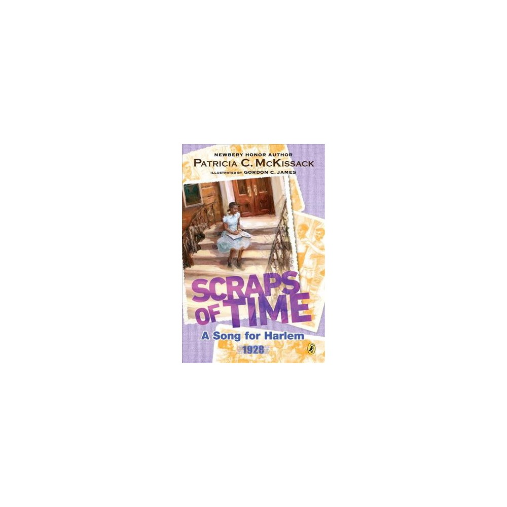 Song for Harlem - Reprint (Scraps of Time) by Pat McKissack (Paperback)