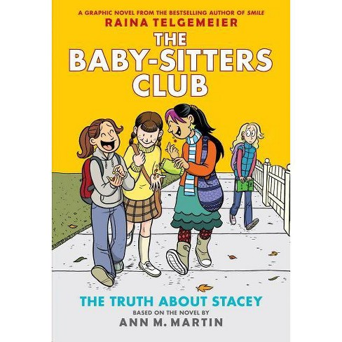 The Truth about Stacey: Full-Color Edition (the Baby-Sitters Club Graphix #2), Volume 2 - by  Ann M Martin (Hardcover) - image 1 of 1