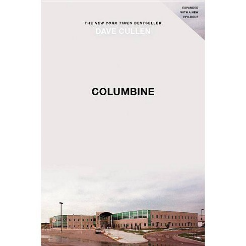Columbine - by  Dave Cullen (Paperback) - image 1 of 1