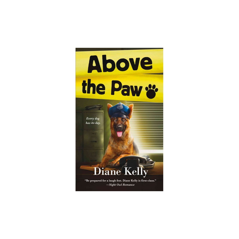 Above the Paw (Paperback) (Diane Kelly)