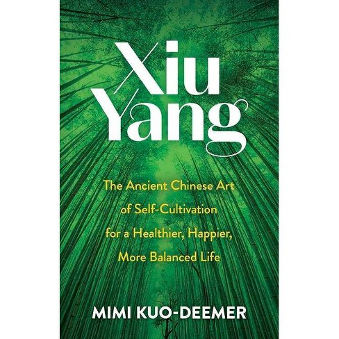 Xiu Yang - by  Mimi Kuo-Deemer (Paperback) - image 1 of 1