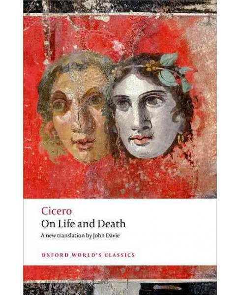 On Life and Death (Paperback) (Cicero) - image 1 of 1