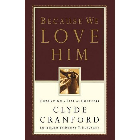 Because We Love Him - by  Clyde Cranford (Paperback) - image 1 of 1