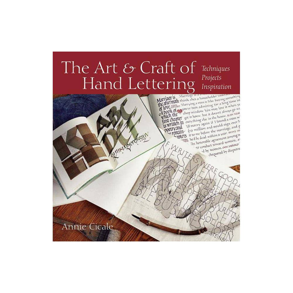 The Art And Craft Of Hand Lettering By Annie Cicale Paperback